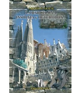Barcelona insólita y heterodoxa, Miguel Aracil