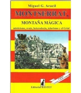 Montserrat montaña mágica, Miguel Aracil