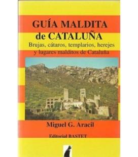 Guia maldita de Cataluña, Miguel Aracil AGOTADO