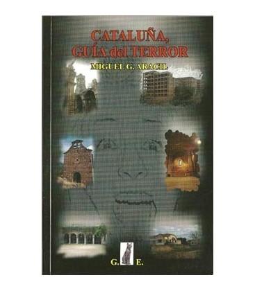 Venta de Cataluña, guía del terror, Miguel Aracil al mayor