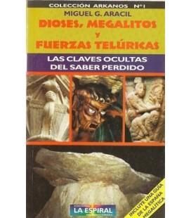 Dioses megalitos y fuerzas telúricas, Miguel Aracil, AGOTADO
