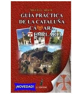Guía práctica de la Cataluña cátara y templaria, Miguel Aracil