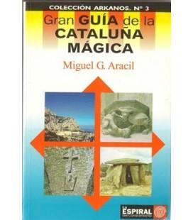 Gran guía de la Cataluña mágica, Miguel Aracil