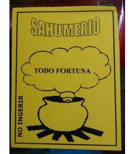 Sahumerio, Todo fortuna