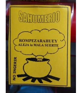 Sahumerio Rompezarahuey