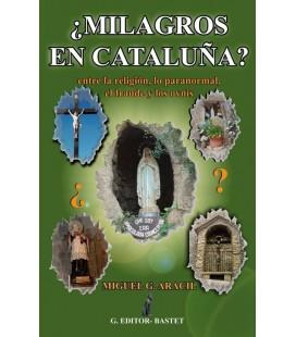¿Milagros en Cataluña?- Miguel Aracil