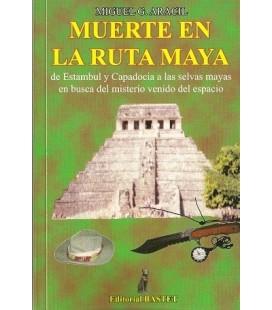 Muerte en la Ruta Maya, Miguel Aracil AGOTADO